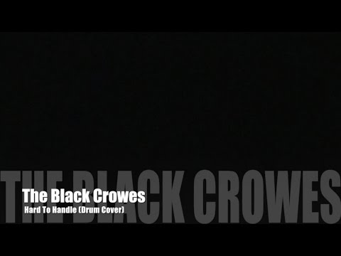 The Black Crowes - Hard to Handle - (Drum Cover)