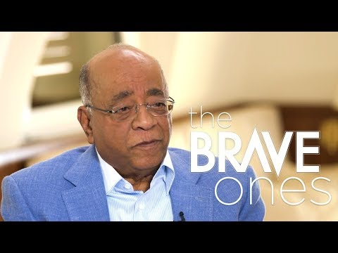 Mo Ibrahim, Sudanese-British billionaire | The Brave Ones