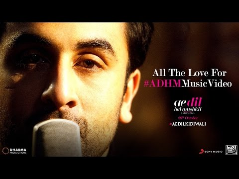 Ae Dil Hai Mushkil | All The Love For The #ADHMMusicVideo | Karan Johar
