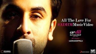 Ae Dil Hai Mushkil   All The Love For The #ADHMMusic   Karan Johar