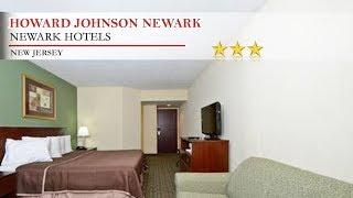 Howard Johnson Newark - Newark Hotels, New Jersey