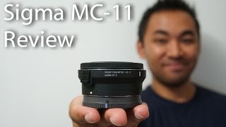 Sigma MC-11 Mount Converter Review | John Sison(, 2017-03-03T13:32:12.000Z)