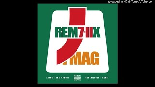 J.MAG - 7-11 [REMIX] (ft. HIGHER BROTHERS)