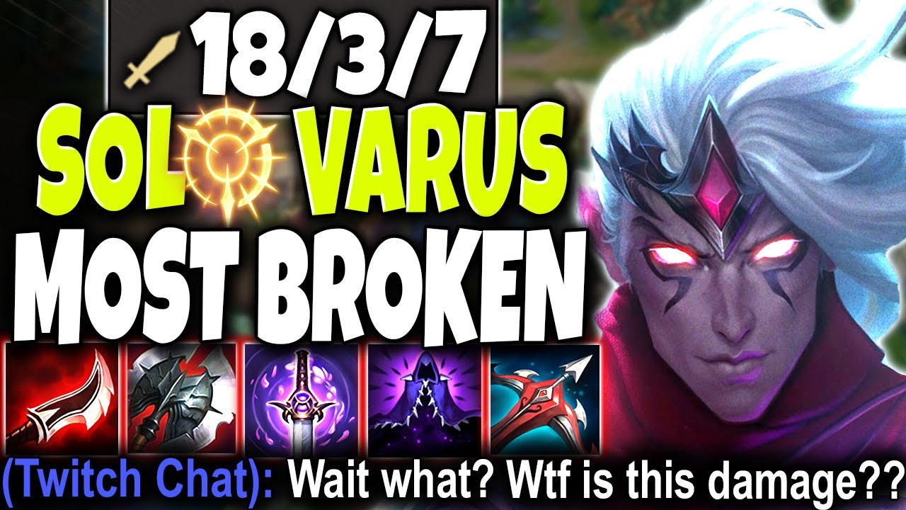 Monster Varus Solo Lane Got Damage That You Wont Even Believe Lol Ad Varus Mid Top S10 Gameplay Youtube