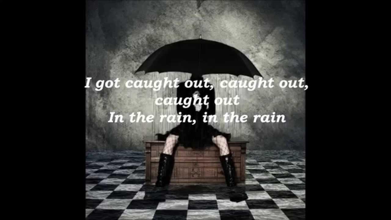 Girls fuck me in the rain lyrics