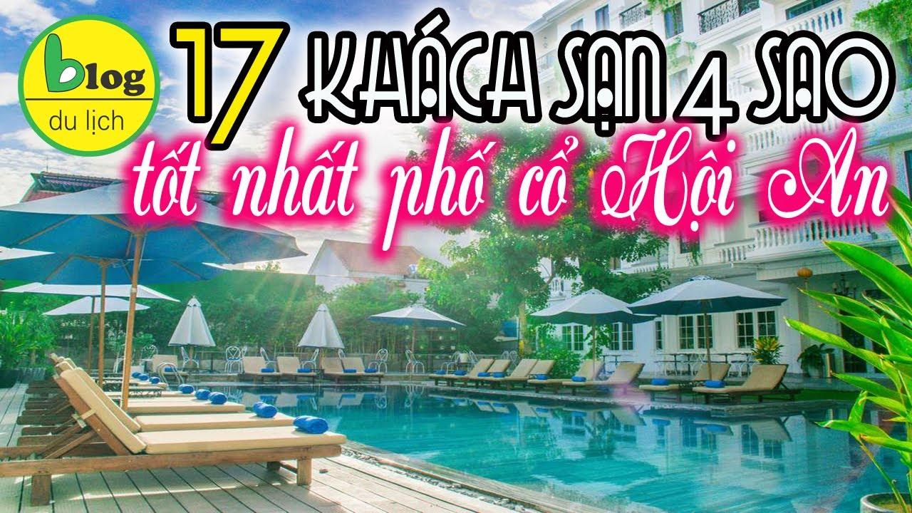Top 17 khách sạn 4 sao Hội An gần phố cổ đẹp mê hồn