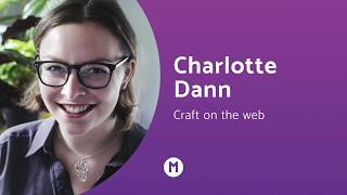 Material Conference 2018: Craft on the Web - Charlotte Dann