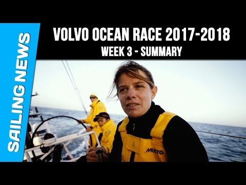Week 3 summary - Volvo Ocean Race 2017-2018