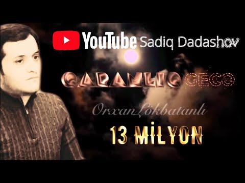 Orxan Lökbatanlı - Qaranlıq Gecə