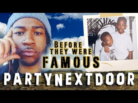PARTYNEXTDOOR - Before They Were Famous