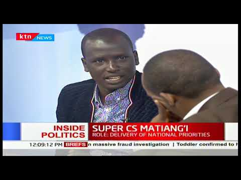 Inside Politics: The Super SC Matiang\'i