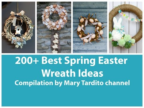 200+ Best Wreath Ideas Compilation for Spring Season - Easter Decor - Spring Decorating Ideas
