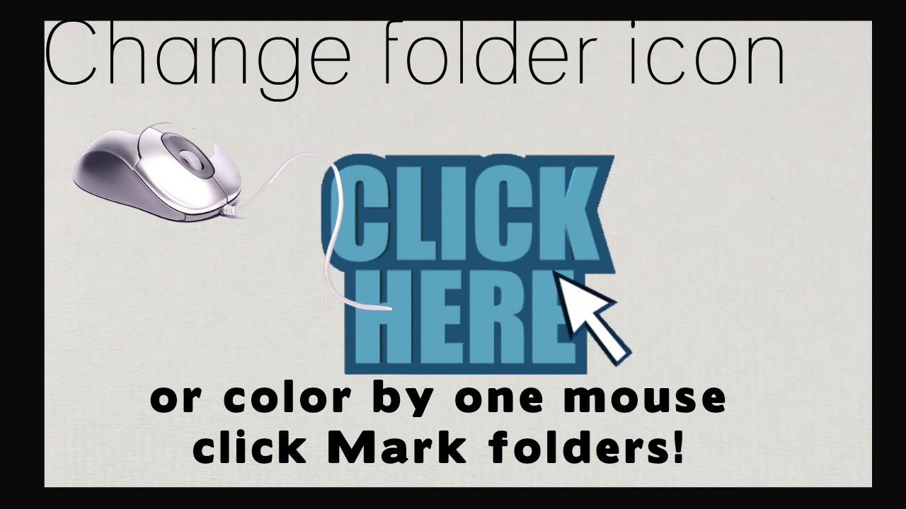 change folder icon or color by one mouse click mark folders youtube