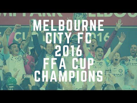 Melbourne City FC ● 2016 FFA Cup Champions