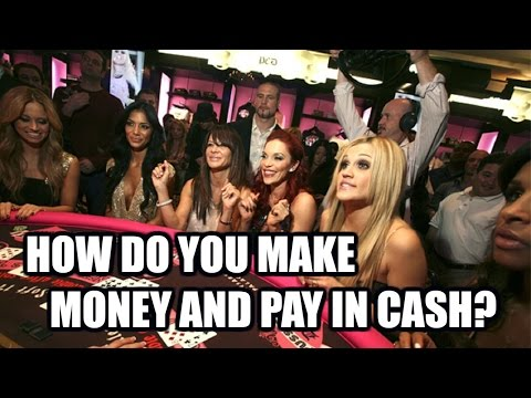 How Do YOU Make Money and Pay in Cash?