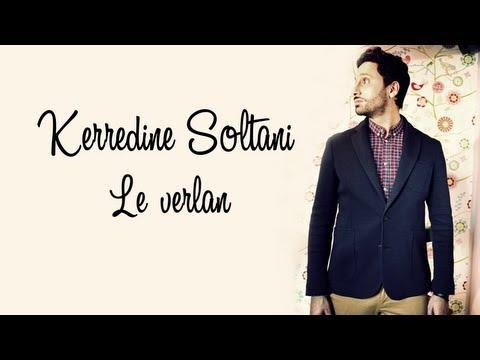 KERREDINE SOLTANI - Le verlan (LYRICS VIDEO)