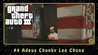 Grand Theft Auto III (PC) #4 Adeus Chunky Lee Chong | PT-BR