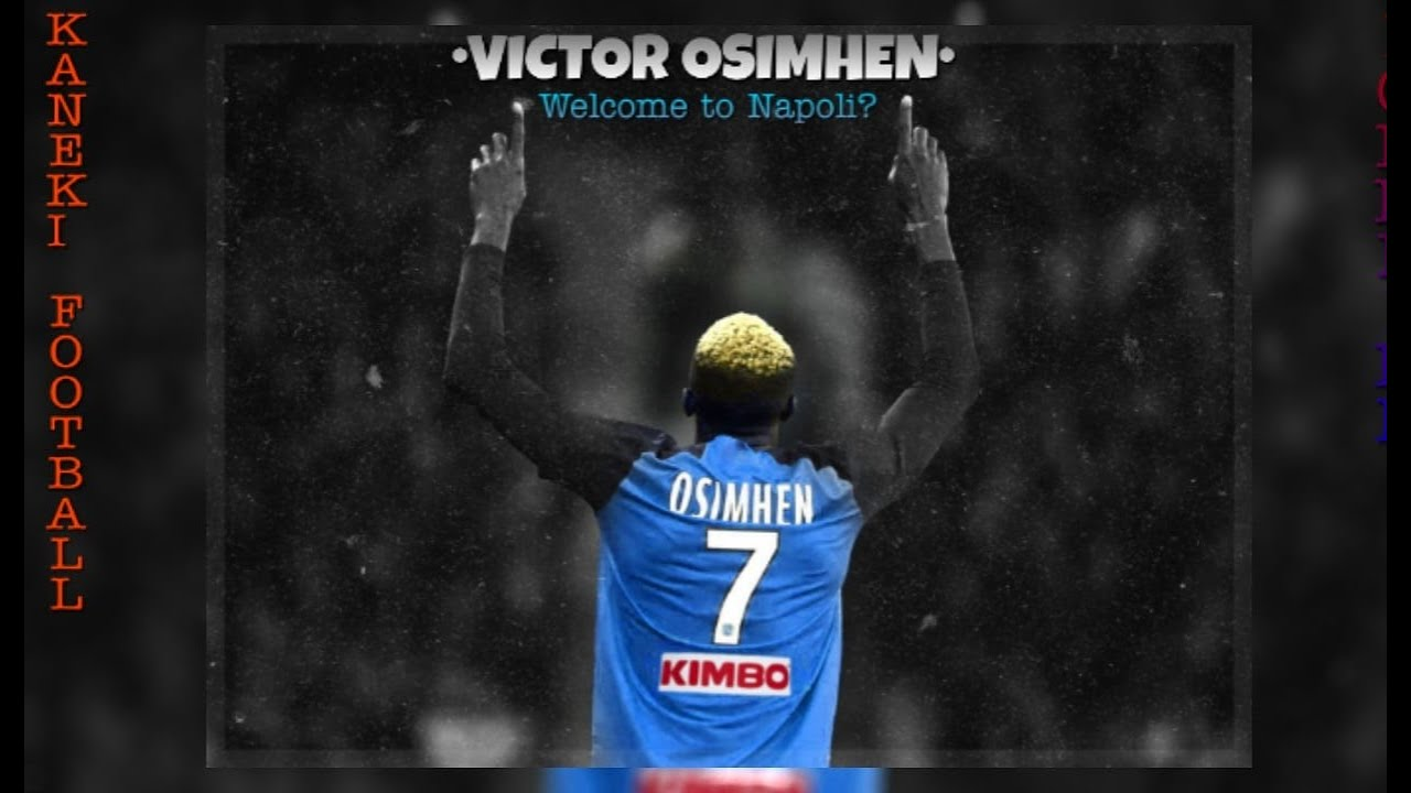 Victor Osimhen Welcome To Napoli Best Goals Hd Youtube