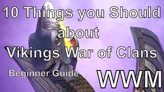 10 things you should know about Vikings War of Clans. Beginner guide