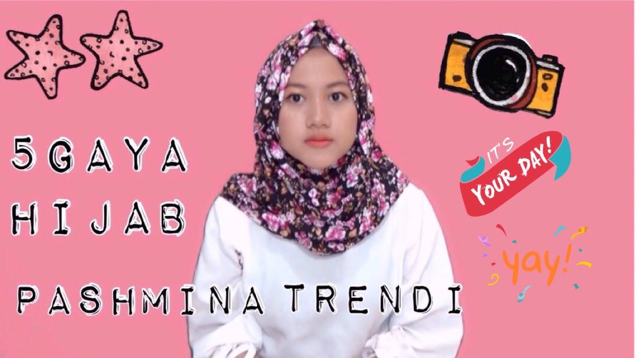 5 Gaya Hijab Pashmina Trendi Terkini Tanpa Ninja Nmy Hijab Tutorials Youtube