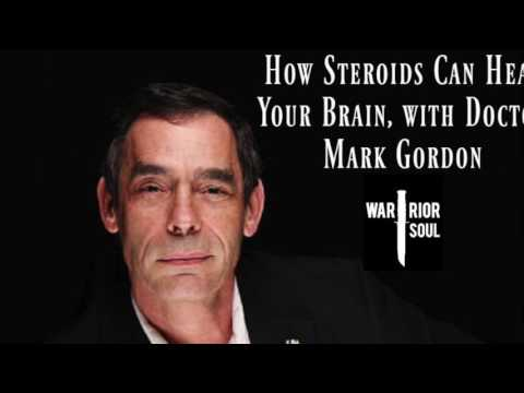 Episode 40: How Steroids Could Heal Your Brain with Doctor Mark Gordon.