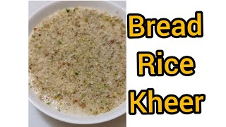 How to make #breadkheer // Eąsy and delicious #ricekheer // Rice and bread kheer