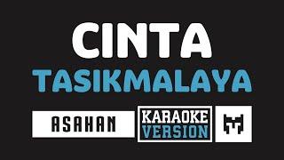[ Karaoke ] Asahan - Cinta Tasikmalaya