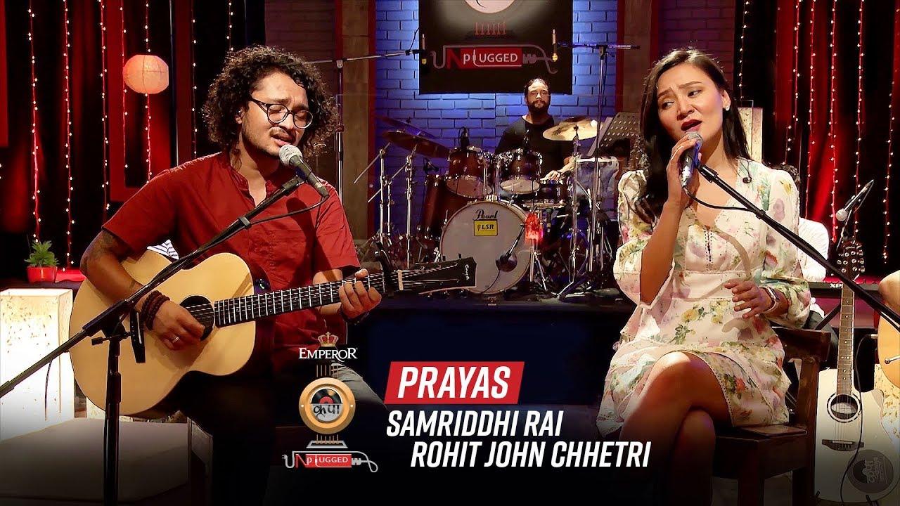 Download Prayas - Samriddhi Rai X Rohit John Chettri | Emperor Kripa Unplugged | Season 3