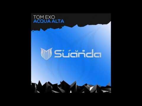 Tom Exo - Acqua Alta (Extended Mix)