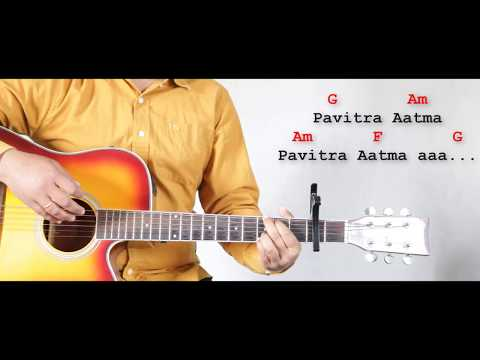 Pavitra Aatma Aa ll Hindi Worship song lyrics with chords