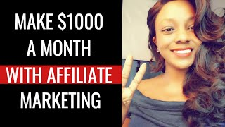 Affiliate Marketing Tutorial for Beginners - How to Make $1000 a Month