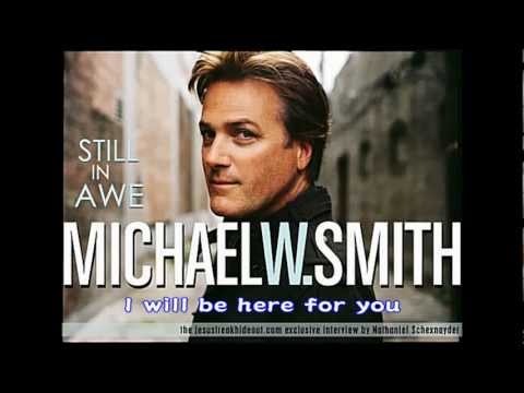 Michael W. Smith - I Will Be Here For You (With Lyrics- Year 1992) Music Video