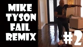 Mike Tyson Hoverboard Fail - Remix Compilation #2