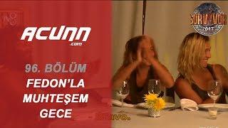 Türk-Yunan Yarışmacılar Fedon İle Muhteşem Bir Akşam Geçirdiler.   Bölüm 96   Survivor 2017