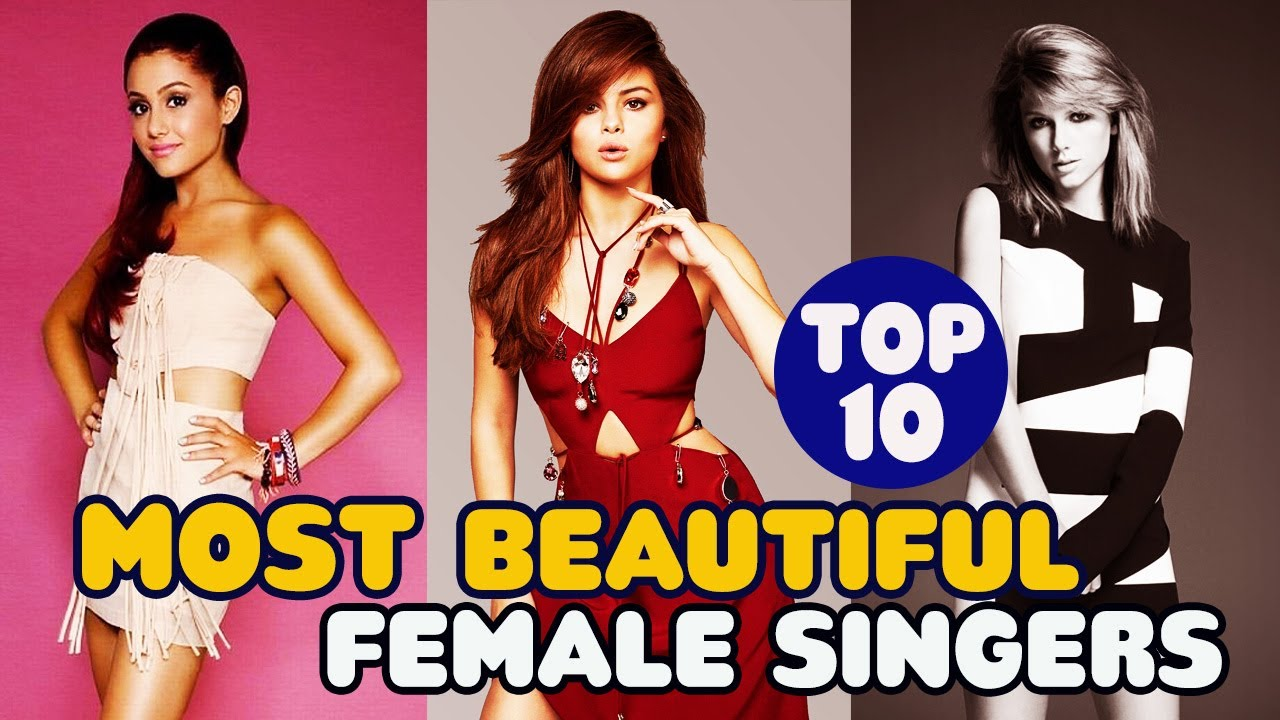 Top 10 Most Beautiful Female Singers of Hollywood 2017 - Topito TV
