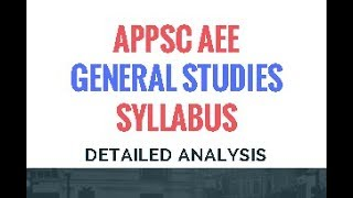 APPSC AEE General Studies Syllabus  - Detailed Analysis