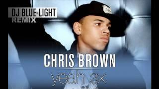 Chris brown - yeah 3x (dj blue light remix)