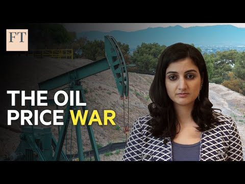 Why Saudi Arabia launched an oil price war   FT