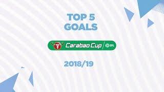 Top 5 ลูกยิงสุดสวยของซิตี้ในรายการ คาราบาว คัพ ฤดูกาล 2018/19