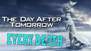 Every Death in The Day After Tomorrow