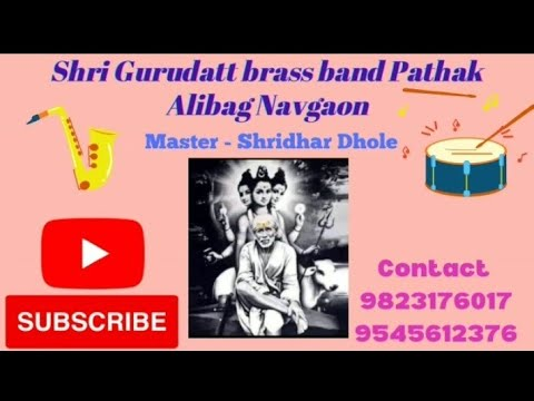 My Name Is Lakhan song, Gurudatta brass band Navgaon Alibag master   shridhar dhole