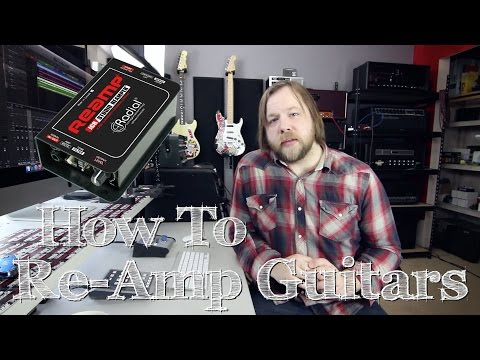 Tutorial: How To Re-Amp Guitars