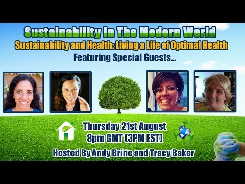Sustainability and Health: Living a Life of Optimal Health