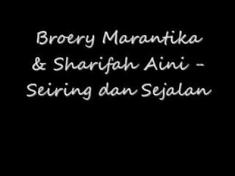 SEIRING DAN SEJALAN -SARIFAH AINI-BROERY MARANTIKA  (lagu pebret planet nabilah kannedy) 😉