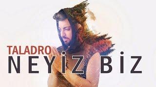 Gambar cover Taladro - Neyiz Biz ?