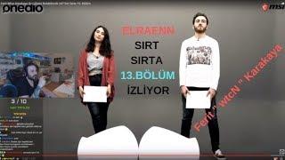 Elraenn - Sırt Sırta 13. Bölüm İzliyor (wtcN - Ferit Karakaya) (Onedio)