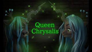 MLP FIM: Queen 👑 Chrysalis tribute