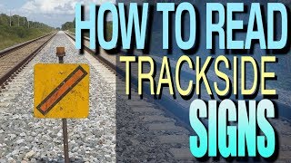 How To Read Trackside Signs & Markers