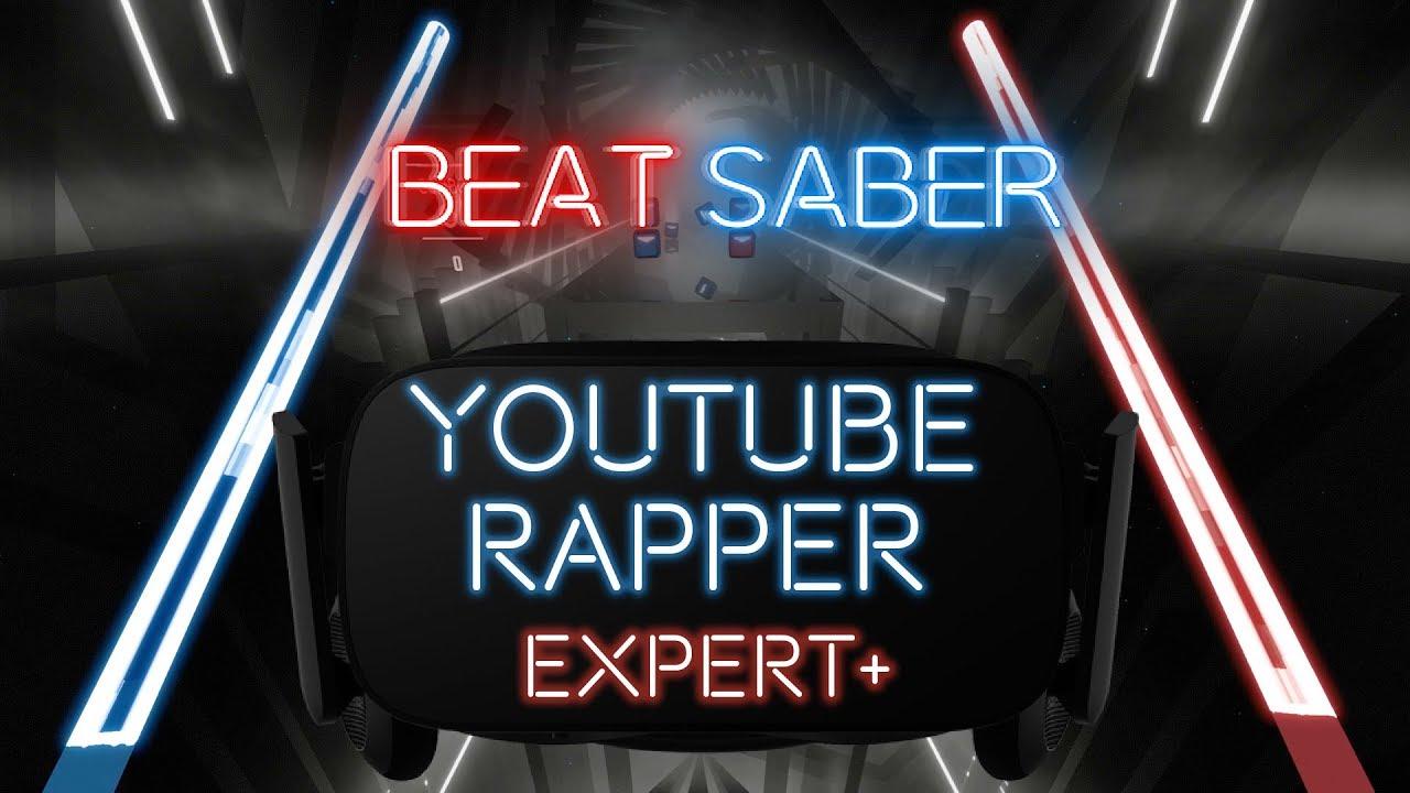 Youtube Rapper - Token ft  Tech N9ne | Beat Saber (expert+)
