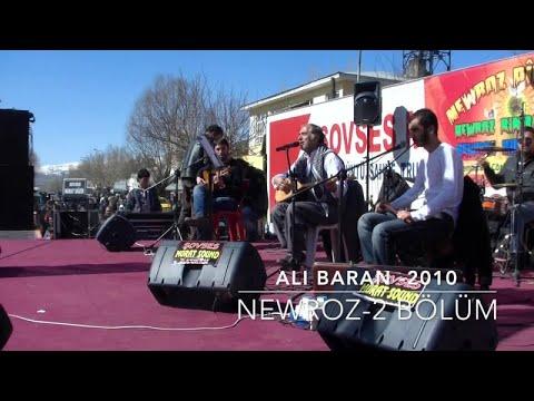 Ali BARAN - NEWROZ - 2010 /2 Bölüm - ©Baran Müzik